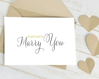 I Can't Wait to Marry You Card for your Wedding Day - Card is Blank Inside for Your Message to your Future Bride or Groom