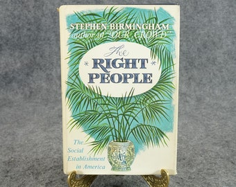 The Right People By Stephen Birmingham C. 1968.