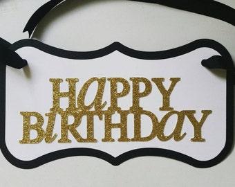 Happy Birthday Chair Sign