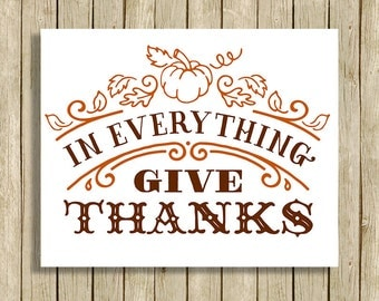 Thanksgiving wall art In Everything Give Thanks printable quote instant download 8 x 10 Fall Autumn art print home decor