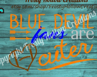 Blue devil fans are cuter cutting file SVG, DXF, EPS, png instant download