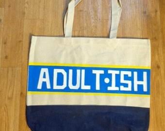 Adult-ish Carry- All Canvas Bag, Gym Bag, Over Night Bag