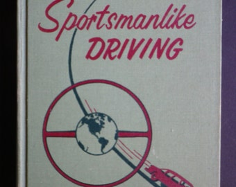 Sportsmanlike Driving by The American Automobile Association, 1955