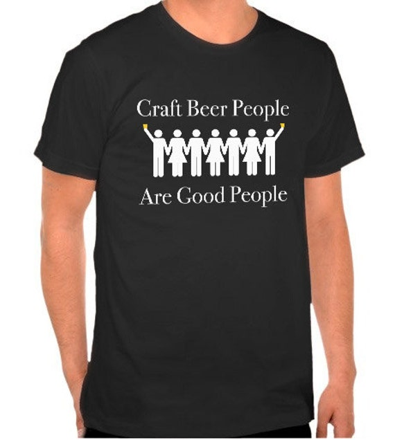 Craft beer people t shirt men 39 s hanes beefy t for Craft brewery t shirts