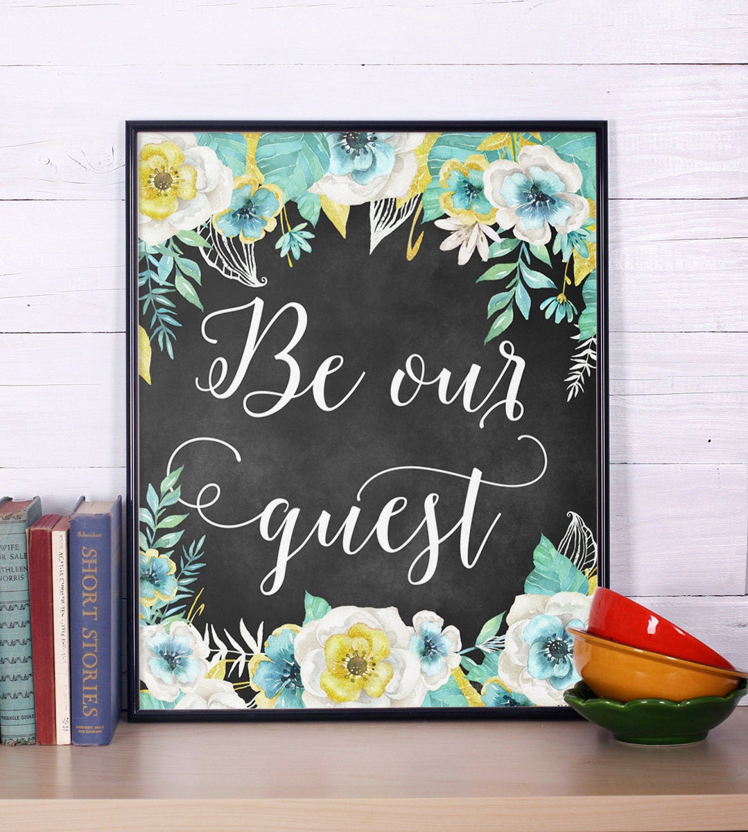 Be Our Guest Print Guest Room Decor Inspirational Quote
