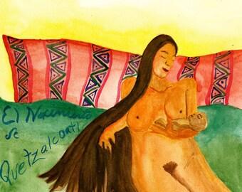 Original Watercolor Painting Print, El Nacimiento de Quetzalcoatl, The Birth of Quetzalcoatl, Native Women Painting
