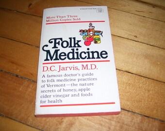 Folk Medicine by DC Jarvis, M.D. 1970 Vintage