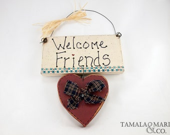 Welcome Friends Wood Heart Sign - Country Primitive Decor, Handmade Sign, Primitive Decor, Rustic Sign, Wall Art, Welcome Sign, Wooden Heart
