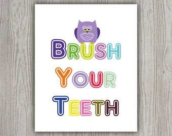 Brush Your Teeth Gift, Nursery Art Animal Artwork, Kids Bathroom Decor, Nursery Quote, Owl Bathroom Decor, Kids Artwork, Bathroom Rules Sign