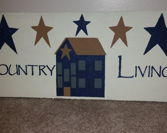 Country Living, primitive sign, primitive decor, country sign, country decor, wood sign, country living sign, home decor, rustic sign, decor