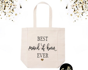 Best Maid Of Honor Ever Tote / Best Matron Of Honor Ever Tote Bag / Wedding Party Gifts / Bridal Party Gifts / Bridesmaids' Gifts / BMOH01