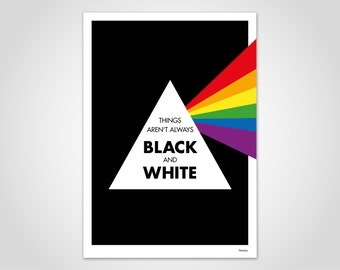 Prism - art print, poster, illustration, motivation, typography, humor, art, modern, graphic design, Rainbow, triangle, black, white