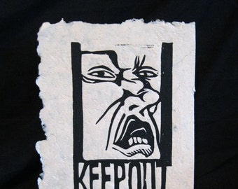 Keep out - print, unframed
