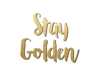"""Printable Download File , """"Stay golden"""" , A4 Poster, Typography Wall decor, Minimalist Quote Art , Motivational quote"""