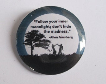 """Follow your inner moonlight quote - 1.25"""" or 1.5"""" - pinback button - magnet - keychain"""