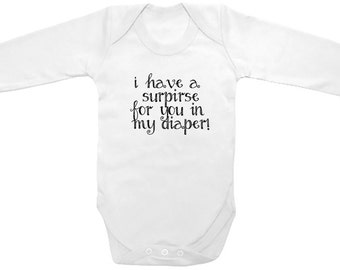 Long Sleeve I have a surprise for you in my diaper Funny Cute Printed on The Laughing Giraffe 7.2 oz Baby Outfit One piece