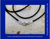 Black Satin Cord, Sterling Silver Lobster Clasp, Custom Length, Customizable Length, Sterling Silver Components