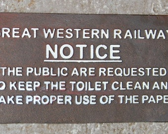 "Superb heavy Hand Painted CAST IRON SIGN "" Great Western Railway Notice To Public """