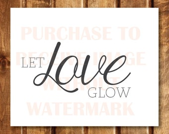 Let Love Sparkle/Glow - Sign