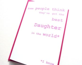 Funny Birthday Card - Best Daughter in the World Card, Happy Birthday Daughter Card, Free UK Postage, Birthday Card for Women