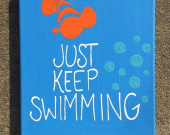 Just keep swimming painting
