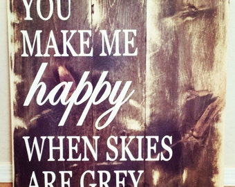 You make me happy..