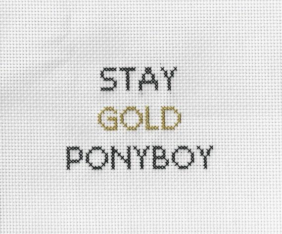 Stay gold ponyboy cross stitch for Stay gold ponyboy