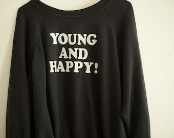 One Of A Kind 'Young & Happy!' Hop Along Lyric Crewneck