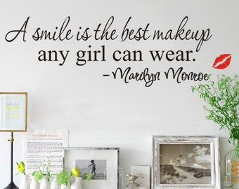 A Smile is the best make up any girl can wear - WALL DECAL