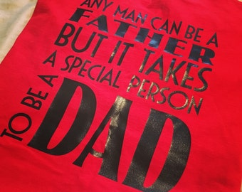 Dad shirt \\ anyone can be a father \\ special dad shirt \\ gift for dad \\ Father's Day