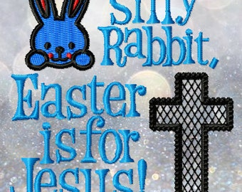 Silly Rabbit, Easter is for Jesus!
