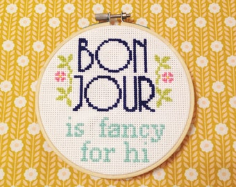 Cheeky Bonjour Cross Stitch Quote