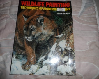 Wild Life Painting by Susan Rayfield