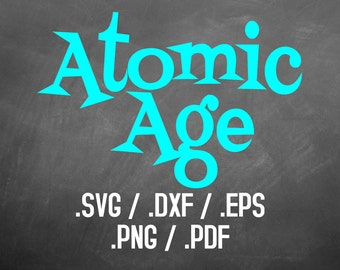 Atomic Age Font Design Files, Silhouette Studio, Cricut Design, Brother Scan Cut, Scal, DXF Files, SVG Font, EPS Files, Sparkle Silhouette