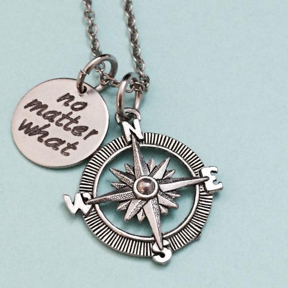 no matter what compass necklace quote necklace friend