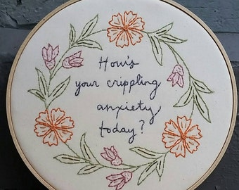 Crippling anxiety floral embroidery.