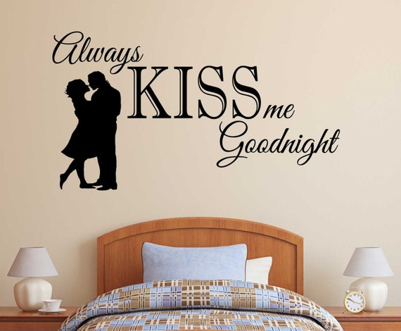 Always Kiss Me Goodnight Decals By SGWallStickers