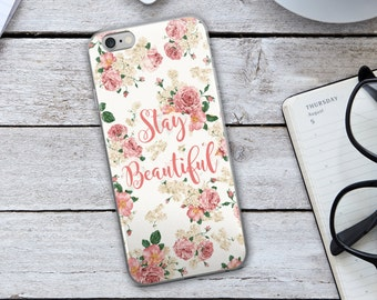 Stay Beautiful Iphone Case - Stay Beautiful Case - Stay Beautiful - Pink Iphone Case - Vintage Case Iphone Case - Floral Iphone Case