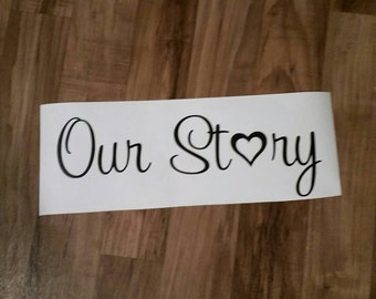 Our Story Wall Decal, Gallery Wall Decal