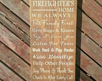 In this Firefighters home, custom wood sign, House Rules, Fire Fighter, Hand painted