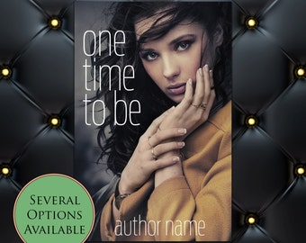 One Time to Be Pre-Made eBook Cover * Kindle * Ereader Cover