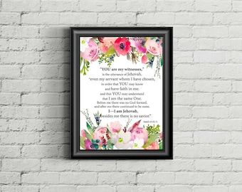 Isaiah 43:10,11 | YOU are my WITNESSES | JW | Bible Verse Printable | jw org | Bible Verse Print | Baptism Gift |  0051