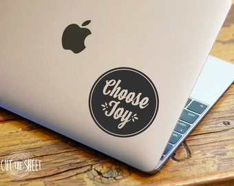 Choose Joy - Laptop Decal - Laptop Sticker - Car Decal - Car Sticker