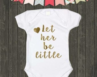 Oneise little girl- Let her be little glitter