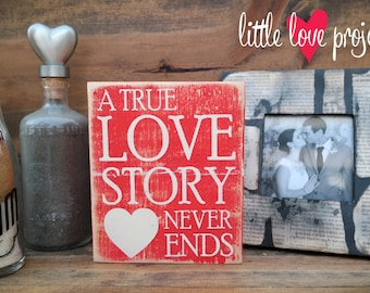 A True Love Story Rustic Wood Block