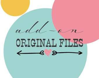 custom design original files, original artwork files add-on