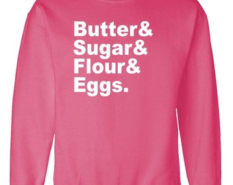 CUPCAKE Ingredients PASTRY CHEF Names Sweat Shirt