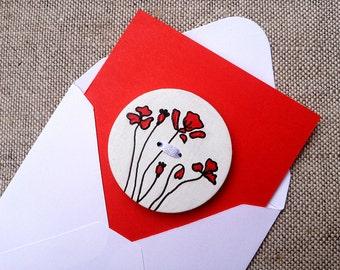 Red poppies card Mother's day gift idea Hand painted button Red flowers greeting card Greeting card for girlfriend Love card Summer card