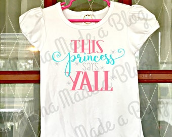 This Princess Says Y'all White Ruffle Top for Girls