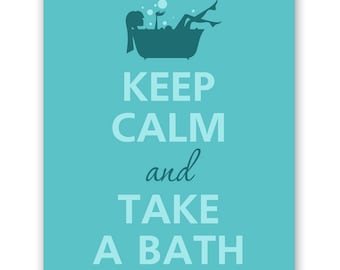 Keep calm and take a bath
